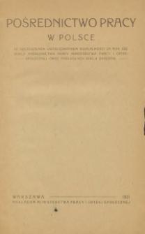 Pośrednictwo pracy w Polsce : ze szczególnem uwzględnieniem działalności za rok 1920 sekcji pośrednictwa pracy Ministerstwa Pracy i Opieki Społecznej oraz podległych sekcji urzędów