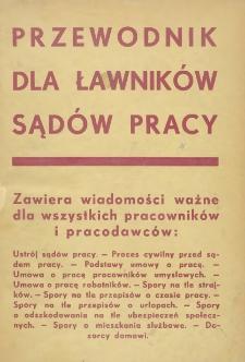 Przewodnik dla ławników sądów pracy : opracowany i wydany przy współudziale Stowarzyszenia Przyjaciół Sądów Pracy