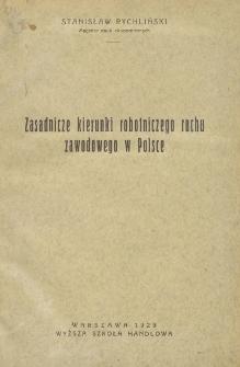 Zasadnicze kierunki robotniczego ruchu zawodowego w Polsce