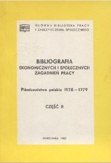Bibliografia Ekonomicznych i Społecznych Zagadnień Pracy : piśmiennictwo polskie 1978-1979 r. Cz. 2