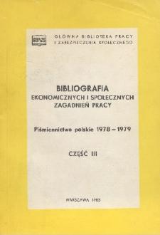 Bibliografia Ekonomicznych i Społecznych Zagadnień Pracy : piśmiennictwo polskie 1978-1979 r. Cz. 3
