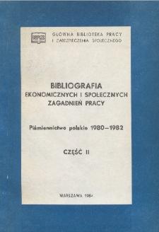 Bibliografia Ekonomicznych i Społecznych Zagadnień Pracy : piśmiennictwo polskie 1980-1982 r. Cz. 2