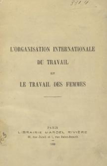 L'Organisation Internationale du Travail et le travail des femmes