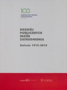 Rozwój publicznych służb zatrudnienia : stulecie 1919-2019