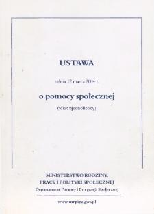 Ustawa z dnia 12 marca 2004 r. o pomocy społecznej : (tekst ujednolicony)