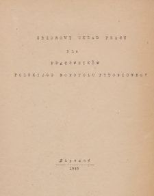 Zbiorowy układ pracy dla pracowników Polskiego Monopolu Tytoniowego [zawarty w dniu 26 stycznia 1949 r.].