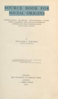 Source book for social origins : ethnological materials, psychological standpoint [...]