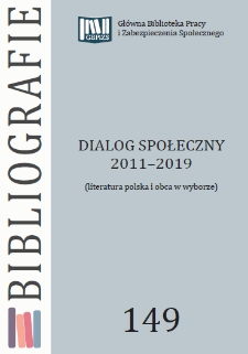 Dialog społeczny : 2011-2019 : (literatura polska i obca w wyborze)