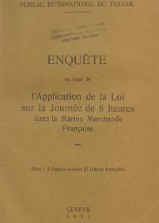 Enquête aus sujet de l'application de la loi sur la journée de 8 heures dans la marine marchand française