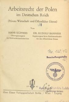 Arbeitsrecht der Polen im Deutschen Reich : (Private Wirtschaft und Öffentlicher Dienst)