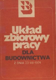 Układ zbiorowy pracy dla budownictwa z dnia 23 grudnia 1974 roku