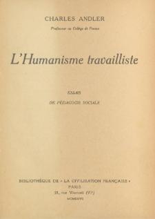 L'humanisme travailliste : essais de pedagogie sociale