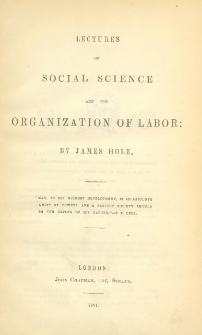 Lectures on social science and the organisation of labor