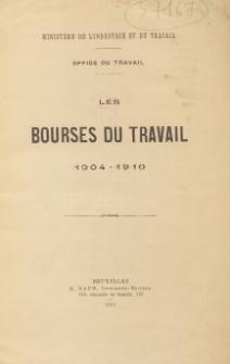 Les bourses du travail : 1904-1910