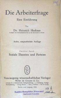 Die Arbeiterfrage. T. 2, Soziale Theorien und Parteien