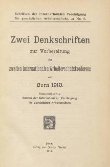 Zwei Denkschriftenten : zur Vorbereitung der zweiten internationalen Arbeiterschutzkonferenz [...]