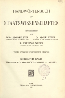 Handwörterbuch der Staatswissenschaften. Bd. 7, Religions- und kirchlich Statistik - Tamassia