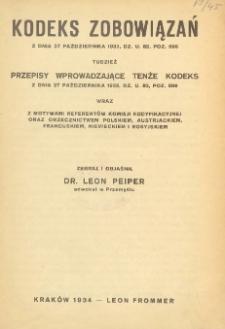 Kodeks zobowiązań z dnia 27 października 1933 tudzież przepisy wprowadzające tenże kodeks [...]