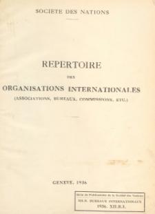 Repertoire des organisations internationales (associations, bureaux, commissions etc.)