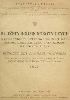 Budżety rodzin robotniczych : wyniki ankiety przeprowadzonej w Warszawie, Łodzi, Zagłębiu Dąbrowskiem i na Górnym Śląsku : 1927