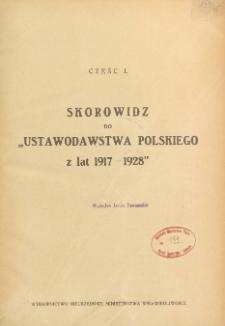 """Skorowidz do """"Ustawodawstwa polskiego z lat 1917-1928"""". Cz. 1"""