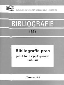 Bibliografia prac prof. dr hab. Lucyny Frąckiewicz : 1957-1996