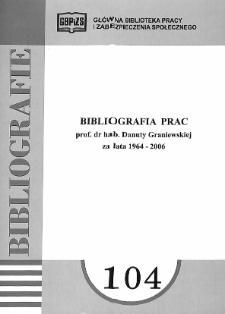 Bibliografia prac prof. dr hab. Danuty Graniewskiej za lata 1964-2006