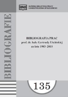 Bibliografia prac prof. dr hab. Gertrudy Uścińskiej za lata 1983-2015