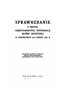 Sprawozdanie z Drugiej Międzynarodowej Konferencji Służby Społecznej we Frankfurcie nad Menem 1932 r.