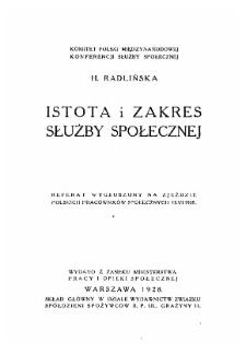 Istota i zakres służby społecznej : referat wygłoszony na zjeździe Polskich Pracowników Społecznych 15.06.1928