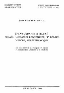 Sprawozdanie z badań składu ludności robotniczej w Polsce metodą reprezentatywną : na podstawie materjałów spisu powszechnego ludności w d. 9.XII.1931 r.