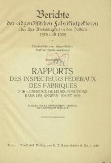 Berichte der eidgenössischen fabrikinspektoren über ihre Amtstätigkeit in den Jahren 1928 und 1929