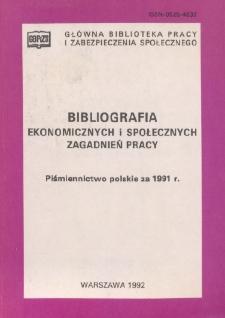 Bibliografia Ekonomicznych i Społecznych Zagadnień Pracy : piśmiennictwo polskie za 1991 r.