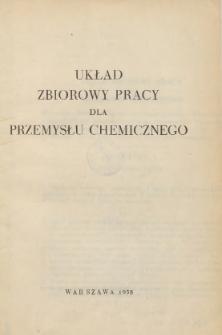 Układ zbiorowy pracy dla przemysłu chemicznego [zawarty w dniu 15 listopada 1957 r.].