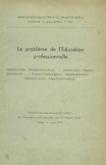 Le problème de l'education professionnelle