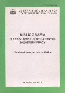 Bibliografia Ekonomicznych i Społecznych Zagadnień Pracy : piśmiennictwo polskie za 1992 r.
