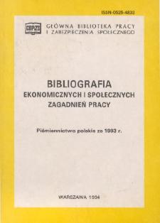 Bibliografia Ekonomicznych i Społecznych Zagadnień Pracy : piśmiennictwo polskie za 1993 r.