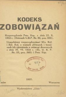 Kodeks zobowiązań : Rozporządzenie Prez. Rzp. z dnia 27. X. 1933 r. (Dziennik U. R. P. Nr. 82, poz. 598)