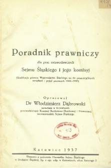 Poradnik prawniczy dla prac ustawodawczych Sejmu Śląskiego i jego komisyj /