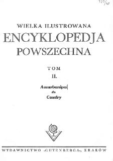 Wielka ilustrowana encyklopedja powszechna. T. 2, Assurbanipal do Caudry