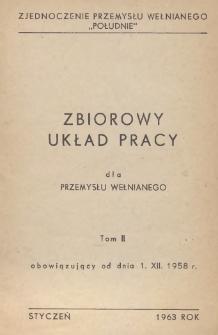 """Zbiorowy układ pracy dla przemysłu wełnianego """"Południe"""" : obowiązujący od dnia 1 XII 1958 r."""