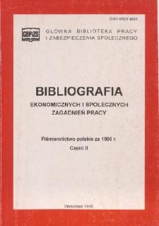 Bibliografia Ekonomicznych i Społecznych Zagadnień Pracy : piśmiennictwo polskie za 1996 r. Cz. 2