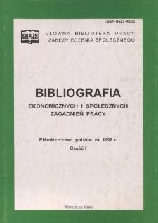 Bibliografia Ekonomicznych i Społecznych Zagadnień Pracy : piśmiennictwo polskie za 1998 r. Cz. 1
