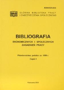 Bibliografia Ekonomicznych i Społecznych Zagadnień Pracy : piśmiennictwo polskie za 1999 r. Cz. 1