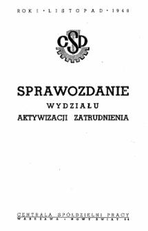 Sprawozdanie z działalności Wydziału Aktywizacji Zatrudnienia Centrali Spółdzielni Pracy : za okres styczeń - wrzesień 1948 r.