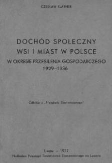 Dochód społeczny wsi i miast w Polsce w okresie przesilenia gospodarczego 1929-1936