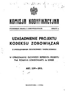 Uzasadnienie projektu kodeksu zobowiązań z uwzględnieniem ostatecznego tekstu kodeksu T. 1