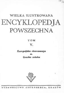 Wielka ilustrowana encyklopedja powszechna. T. 5, Europejska równowaga do Grecka sztuka