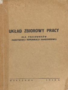 Układ zbiorowy pracy dla pracowników Państwowej Komunikacji Samochodowej [zawarty w dniu 26 kwietnia 1968 r.]