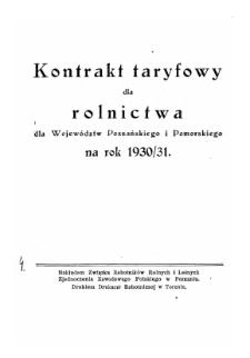 Kontrakt taryfowy dla rolnictwa dla województw poznańskiego i pomorskiego na rok 1930/31